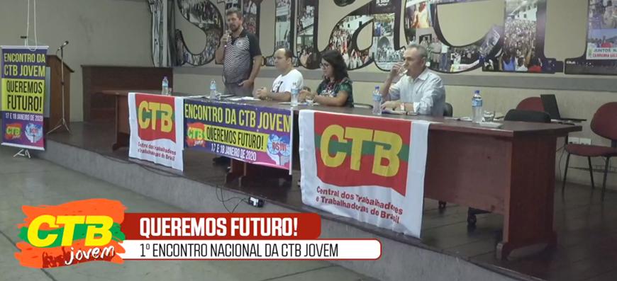 """Jovens da CTB exigem """"Queremos futuro!"""""""