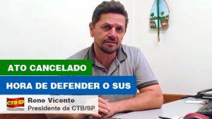 CTB-SP: Ato cancelado, chegou a hora de defender SUS!