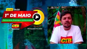 Lideranças de todo o estado de São Paulo convocam suas categorias para o 1º de Maio virtual