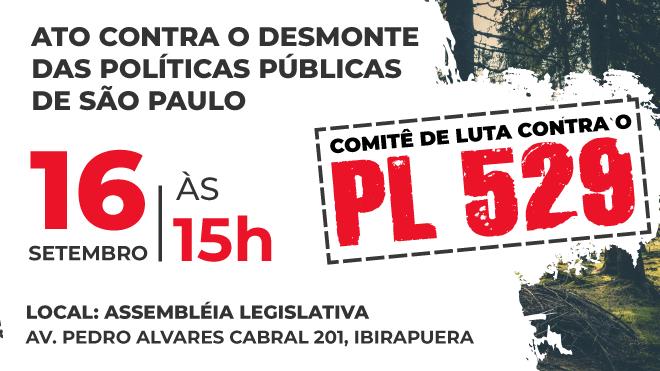 Ato | Todos contra o PL 529/20